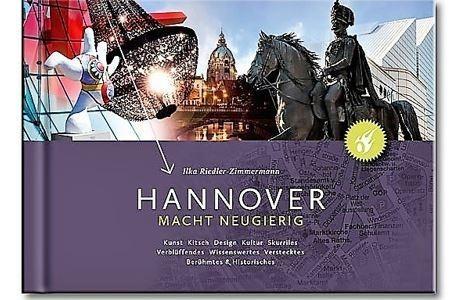 Style Hannover, Ilka Riedler-Zimmermann, Hannover macht neugierig