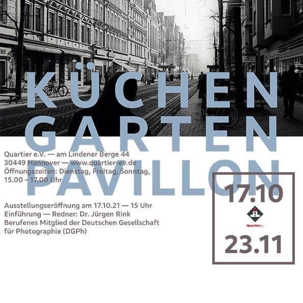 Style Hannover Linden die letzten zwanzig Jahre 1 - Küchengartenpavillion - Linden, die letzten zwanzig Jahre - bis zum 23. November 2021